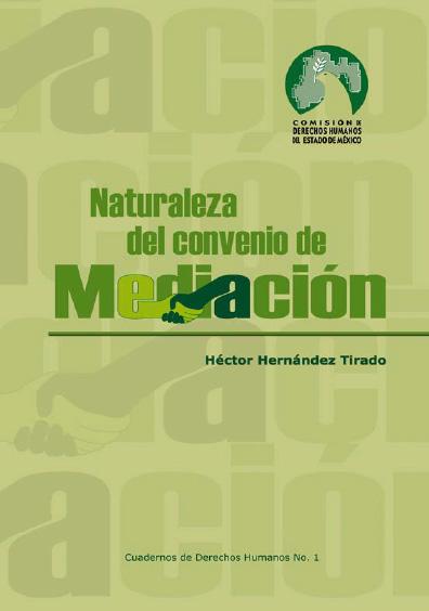 Naturaleza del convenio de mediación