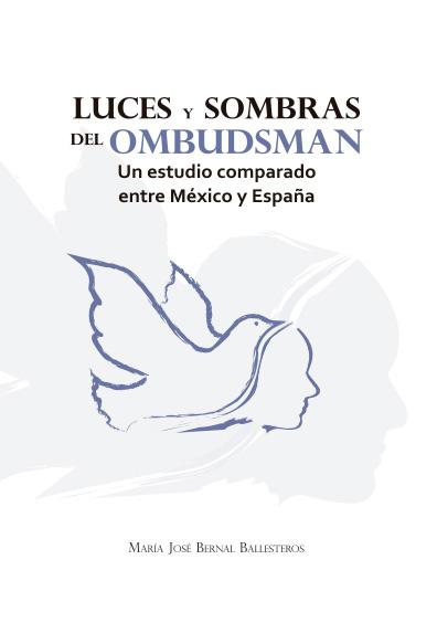 Luces y sombras del ombudsman. Un estudio comparado entre México y España