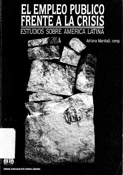 El empleo público frente a la crisis. Estudios sobre América Latina. Colección OIT