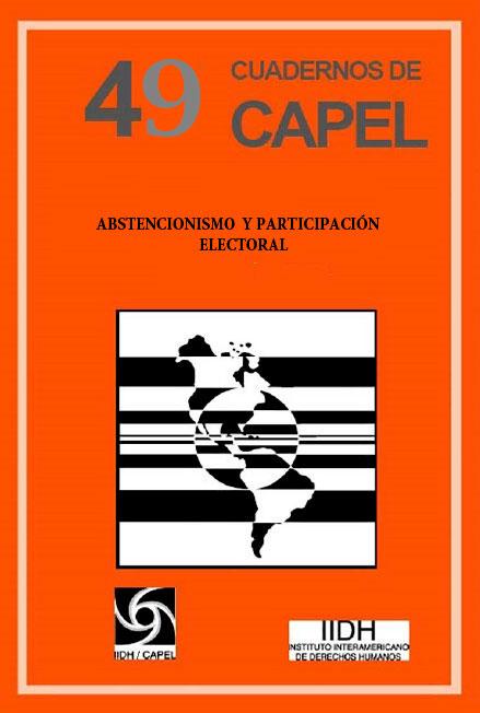 Abstencionismo y participación electoral. Cuadernos de CAPEL 49. Colección CAPEL