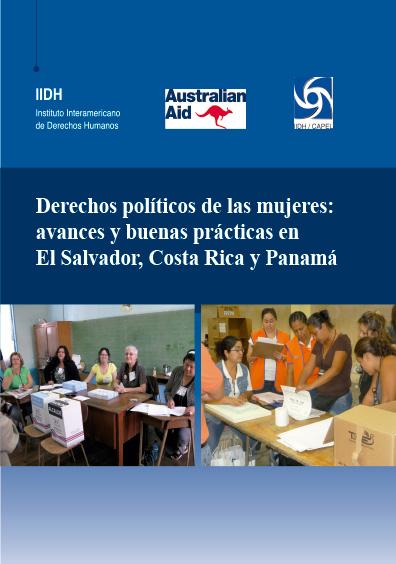 Derechos políticos de las mujeres: avances y buenas prácticas en El Salvador, Costa Rica y Panamá. Colección CAPEL