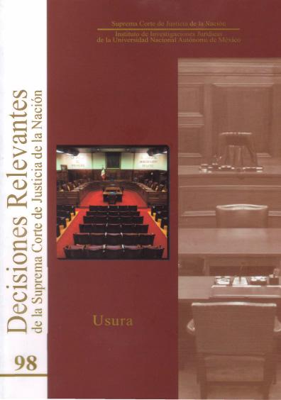 Decisiones relevantes de la Suprema Corte de Justicia de la Nación número 98. Usura