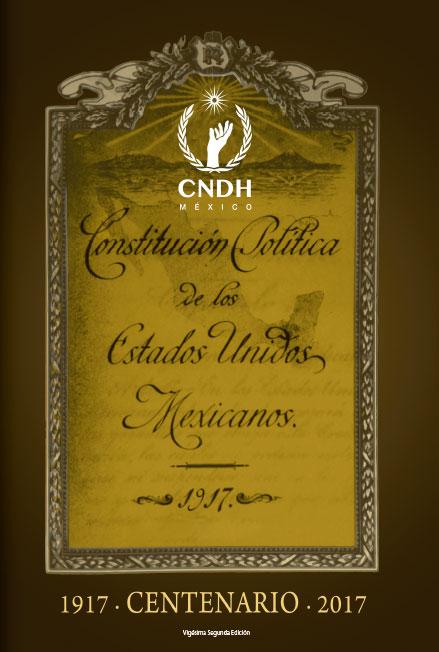 La Constitución Política de los Estados Unidos Mexicanos, vigésima segunda edición. Colección CNDH
