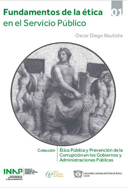 Fundamentos de la ética en el servicio público. Colección INAP