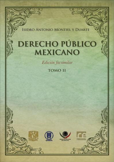 Derecho público mexicano (edición facsimilar), tomo II