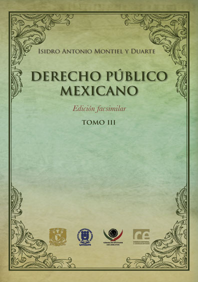 Derecho público mexicano (edición facsimilar), tomo III