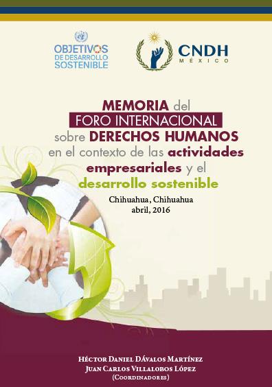 Memoria del Foro Internacional sobre Derechos Humanos en el Contexto de las Actividades Empresariales y el Desarrollo Sostenible