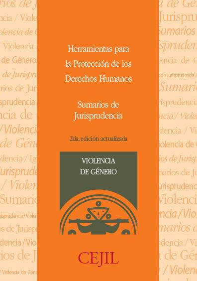 Sumarios de Jurisprudencia: Violencia de Género. 2da edición actualizada