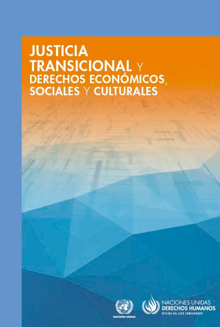 Justicia transicional y derechos económicos, sociales y culturales