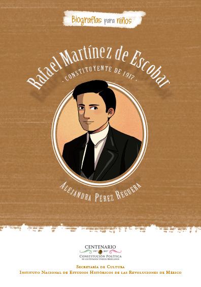Rafael Martínez de Escobar: Constituyente de 1917. Colección INEHRM