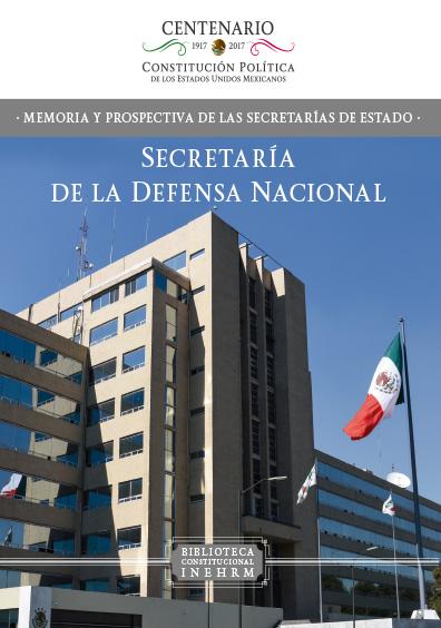 Secretaría de la Defensa Nacional. Colección INEHRM