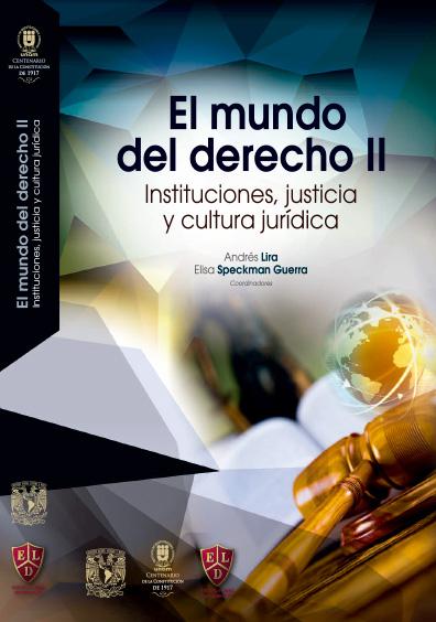 El mundo del derecho II: instituciones, justicia y cultura jurídica