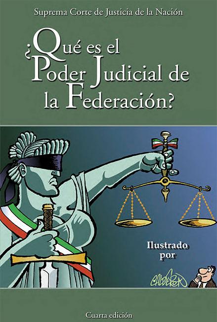 ¿Qué es el Poder Judicial de la Federación? Colección SCJN