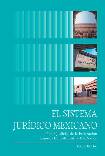 El sistema jurídico mexicano. Colección SCJN