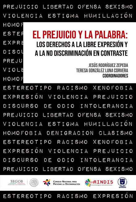 El prejuicio y la palabra: los derechos a la libre expresión y a la no discriminación