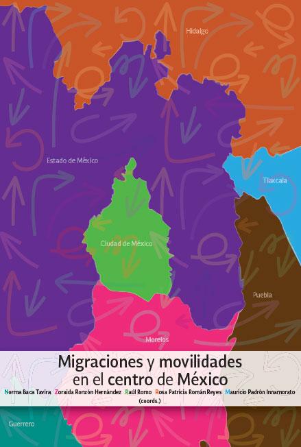 Migraciones y movilidades en el centro de México. Colección CONAPO