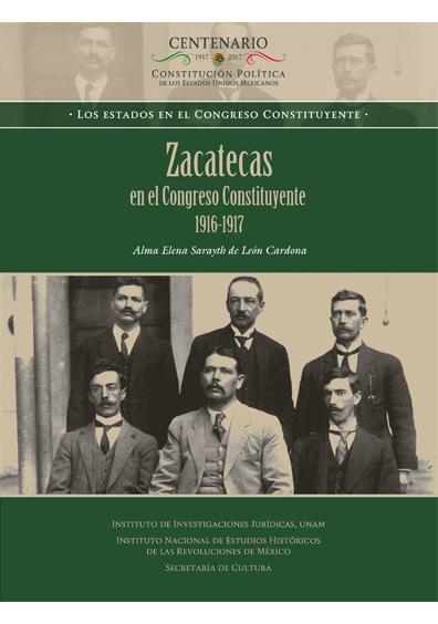 Zacatecas en el Congreso Constituyente 1916-1917