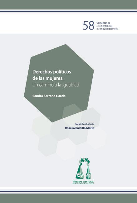Derechos políticos de las mujeres. Un cambio a la igualdad. Colección TEPJF