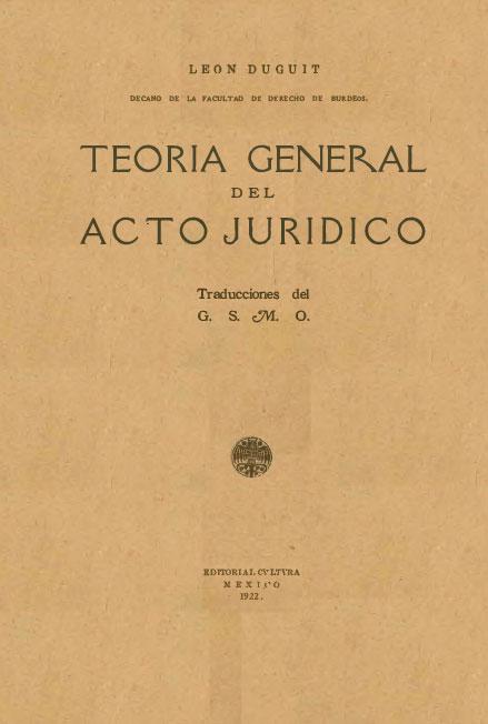 Teoría general del acto jurídico. Colección Fondo Reservado de la Biblioteca Jorge Carpizo, IIJ