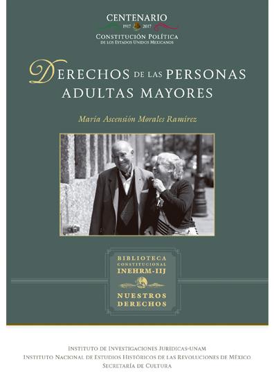 Derechos de las personas adultas mayores. Colección Nuestros Derechos, UNAM-INEHRM