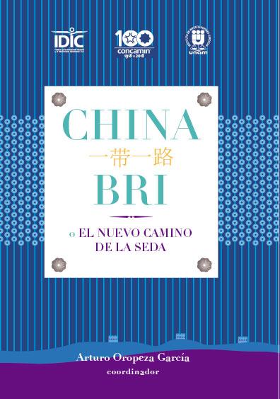 China: BRI o el nuevo camino de la seda