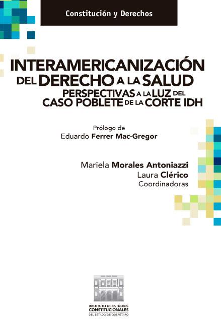 Interamericanización del derecho a la salud. Perspectivas a la luz del caso Poblete de la Corte IDH