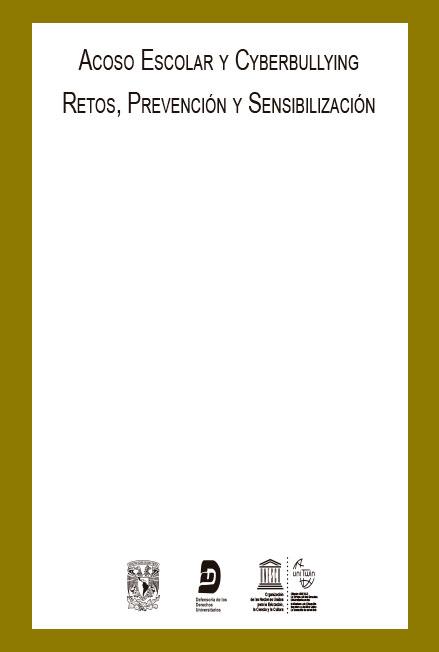 Acoso escolar y cyberbullying. Retos, prevención y sensibilización. Colección DDU