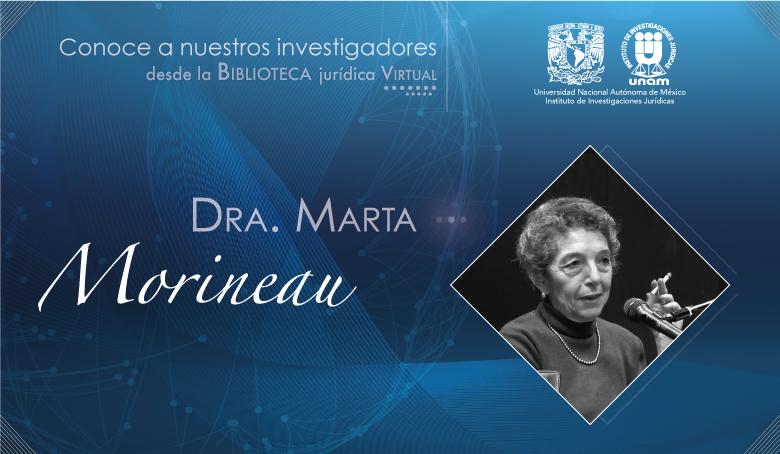 <b>Marta Morineau<br><i>Nuestros Juristas</b></i>