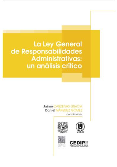 La Ley General de Responsabilidades Administrativas: un análisis crítico