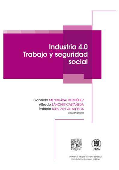 Industria 4.0. Trabajo y seguridad social