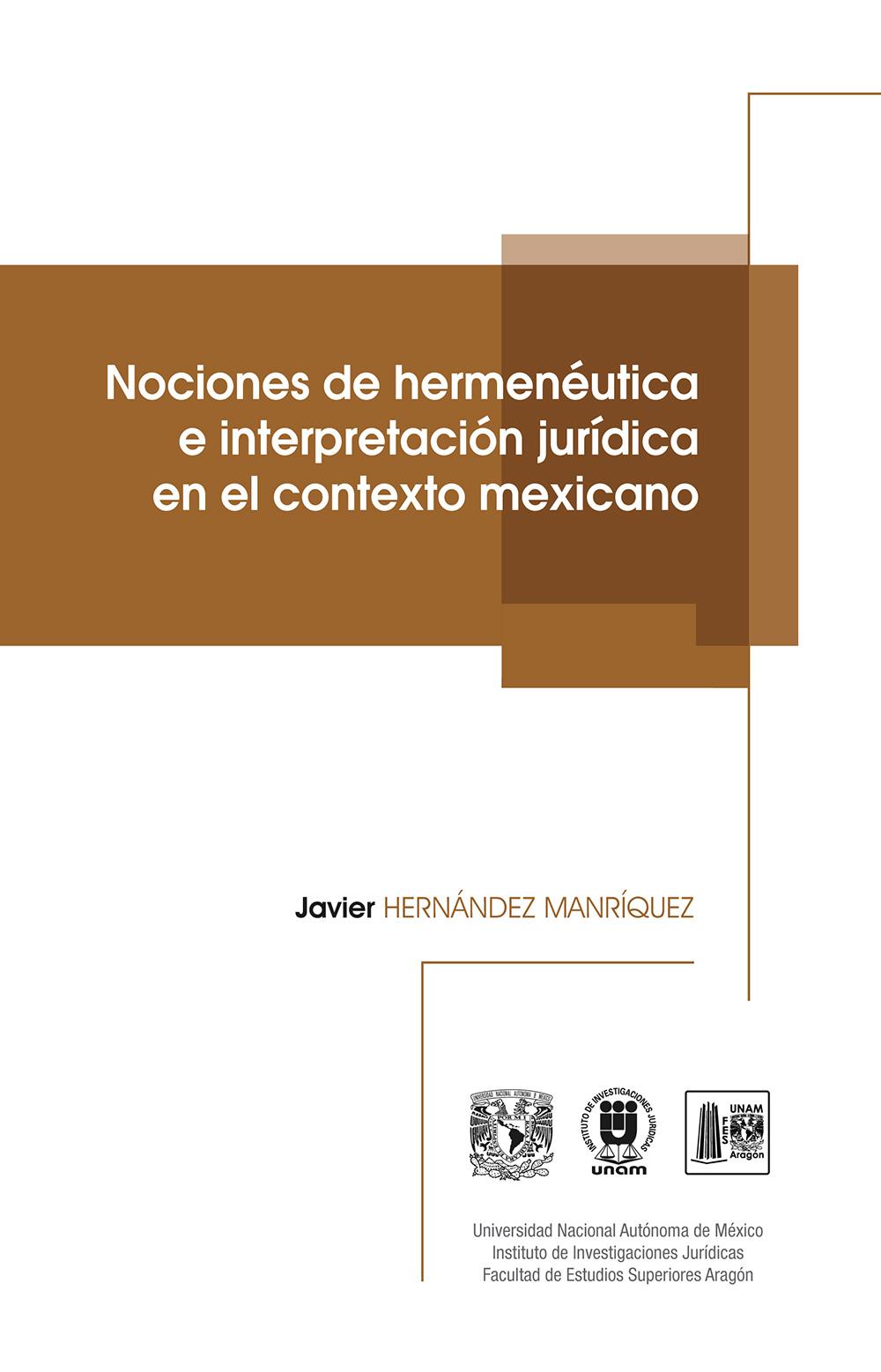 Nociones de hermenéutica e interpretación jurídica en el contexto mexicano