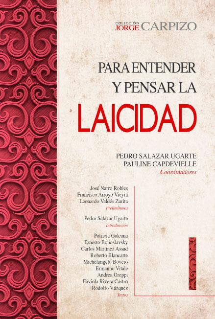 Para entender y pensar la laicidad I. Colección Jorge Carpizo