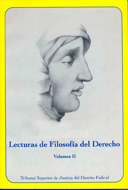 Lecturas de filosofía del derecho, vol. II. Colección TSJDF