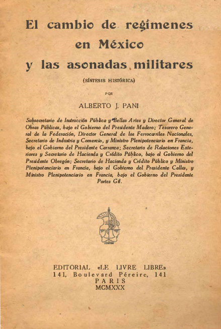 """El cambio de regímenes en México y las asonadas militares. Colección Fondo Reservado de la Biblioteca """"Dr. Jorge Carpizo"""", IIJ"""