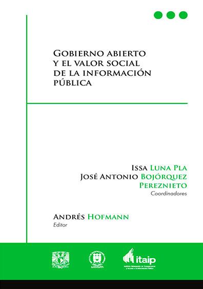 Gobierno abierto y el valor social de la información pública