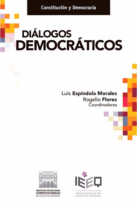 Diálogos democráticos. Colección IECEQ