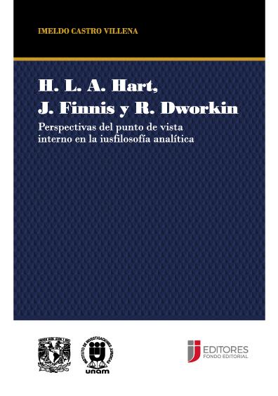 H. L. A. Hart. J. Finnis y R. Dworkin: perspectivas del punto de vista interno en la iusfilosofía analítica