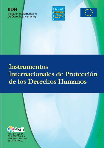 Instrumentos internacionales de protección de los derechos humanos. Colección IIDH