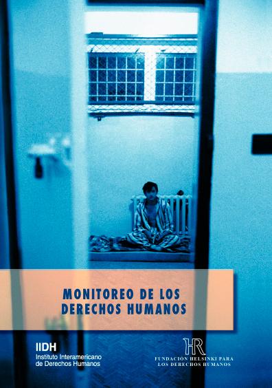 Monitoreo de los derechos humanos. Colección IIDH