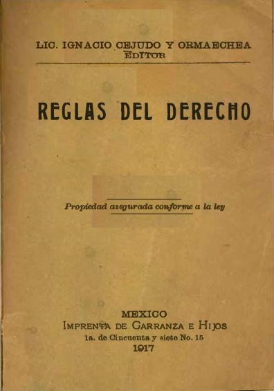 """Reglas del derecho. Colección Fondo Reservado de la Biblioteca """"Dr. Jorge Carpizo"""", IIJ"""