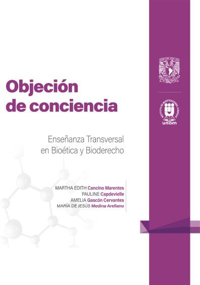 5. Objeción de conciencia. Enseñanza Transversal en Bioética y Bioderecho: Cuadernillos Digitales de Casos