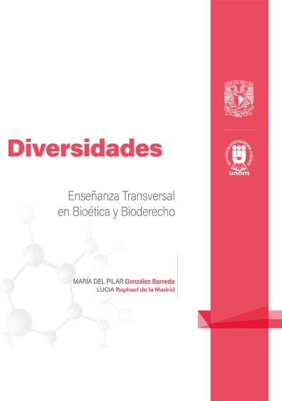 7. Diversidades. Enseñanza Transversal en Bioética y Bioderecho: Cuadernillos Digitales de Casos