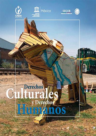 Derechos culturales y derechos humanos. Colección CNDH