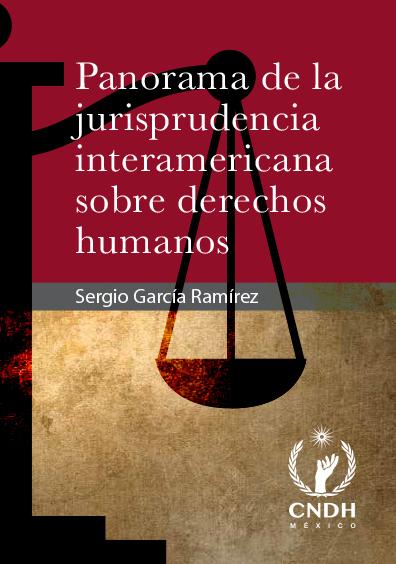 Panorama de la jurisprudencia interamericana sobre derechos humanos. Colección CNDH
