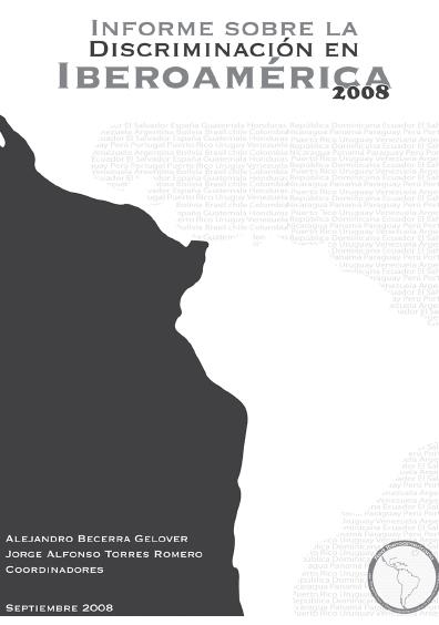 Informe sobre discriminación en Iberoamérica. 2008. Colección Conapred