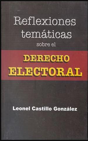 Reflexiones temáticas sobre derecho electoral. Colección TEPJF