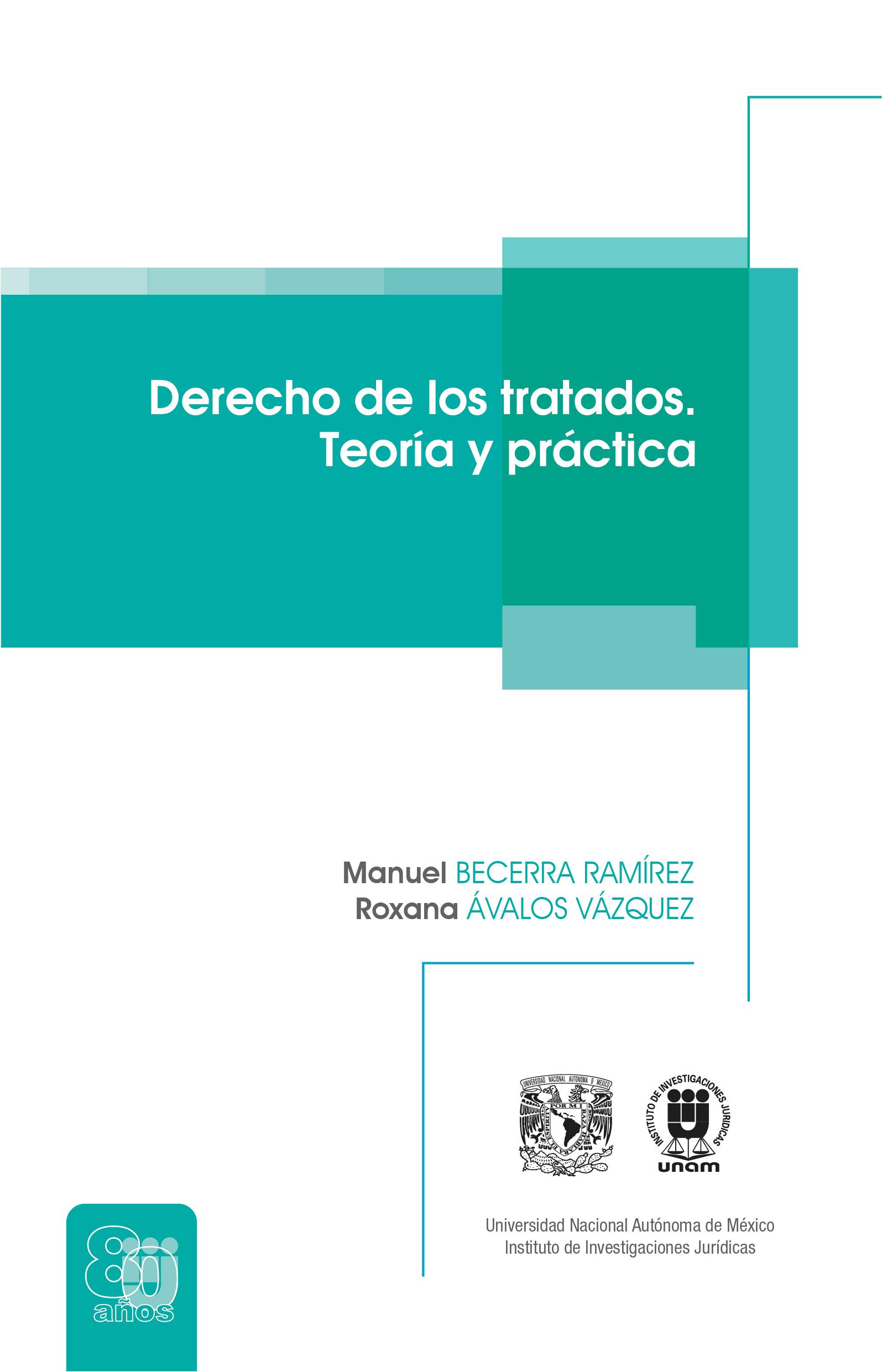Derecho de los tratados. Teoría y práctica