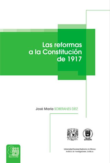 Las reformas a la Constitución de 1917