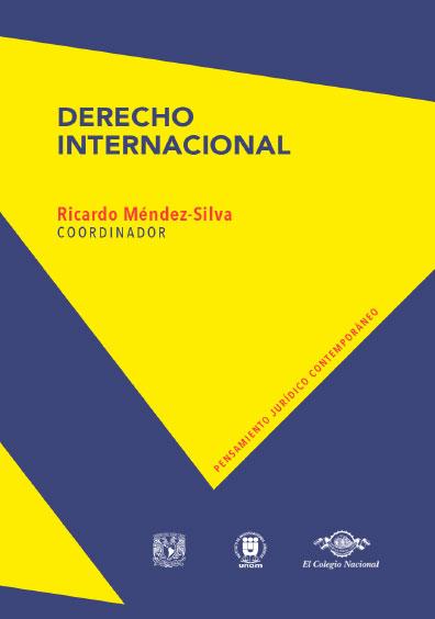 Derecho internacional. Colección Pensamiento Jurídico Contemporáneo