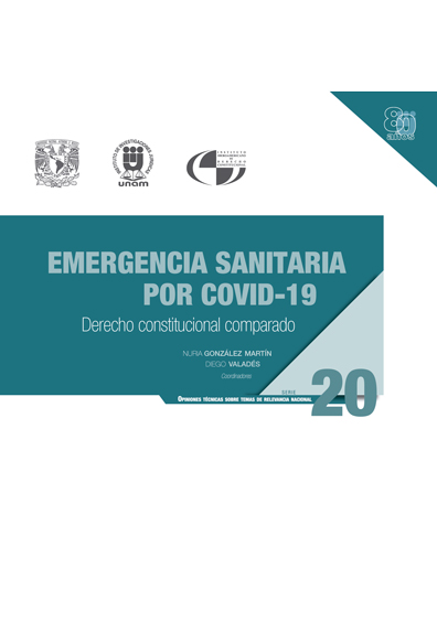 Emergencia sanitaria por Covid-19: derecho constitucional comparado. Serie Opiniones Técnicas sobre Temas de Relevancia Nacional, núm. 20
